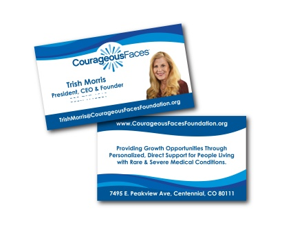 Branding and business cards for the Courageous Faces Foundation's CEO, Trish Morris